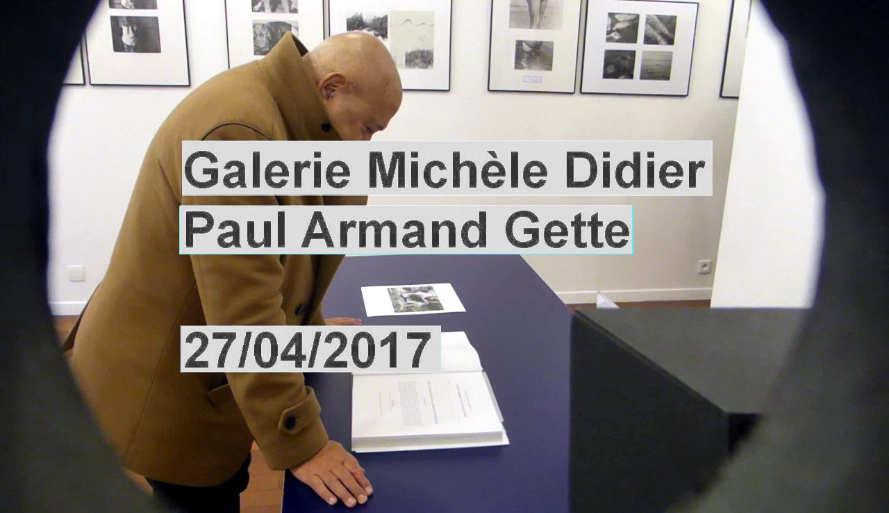 galerie michèle didier, paul armand gette, cinématographies